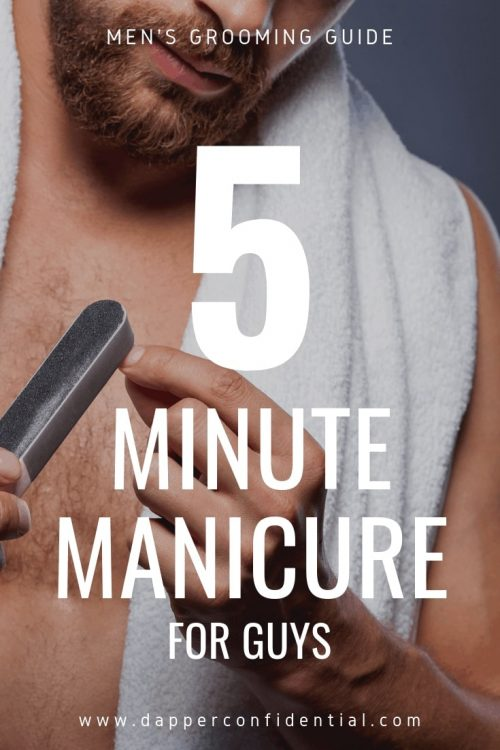 5 Minute Manicure for Guys Pin