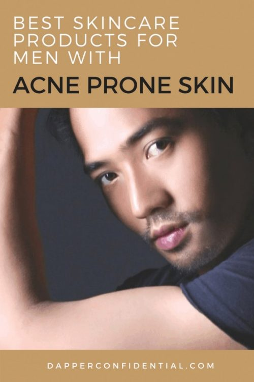 Best Skincare Products for Men with Acne Prone Skin