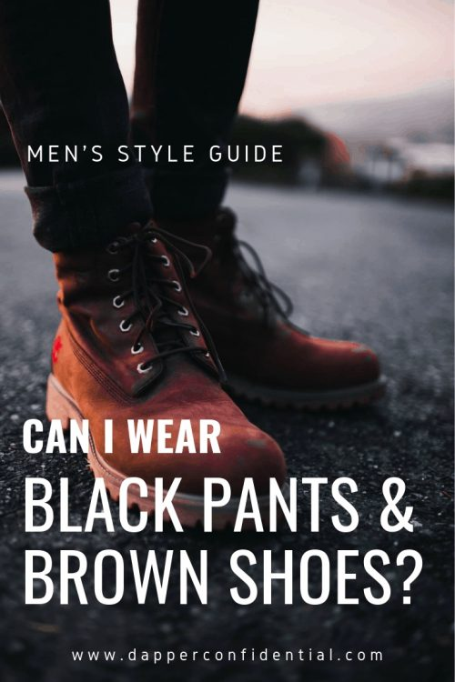 A pin about the topic of this article related to brown shoes and black pants
