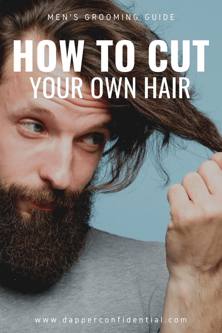 how to cut your own hair men