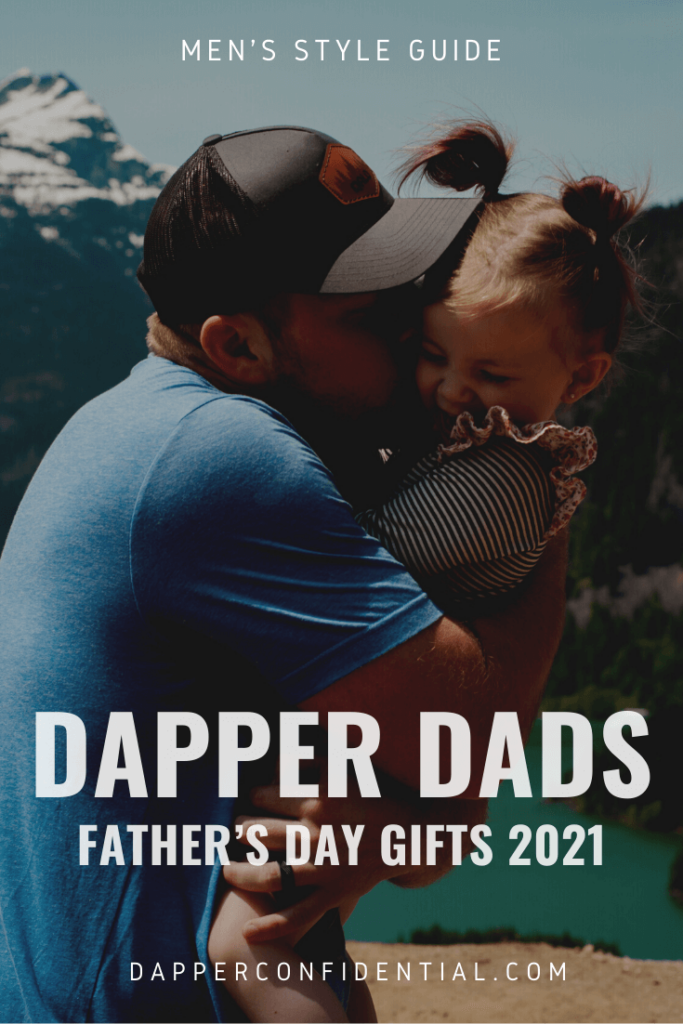 Dapper Dads Father's Day Gifts (2021)