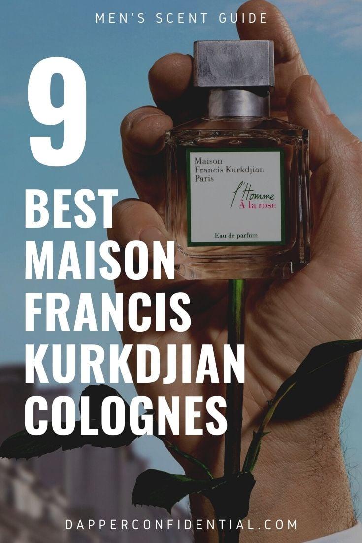 best maison francis kurkdjian colognes