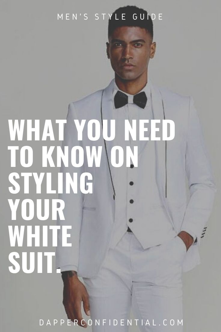 what you need to know about styling your white suit